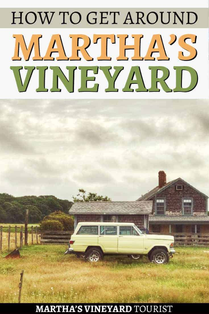 How to get around martha's vineyard