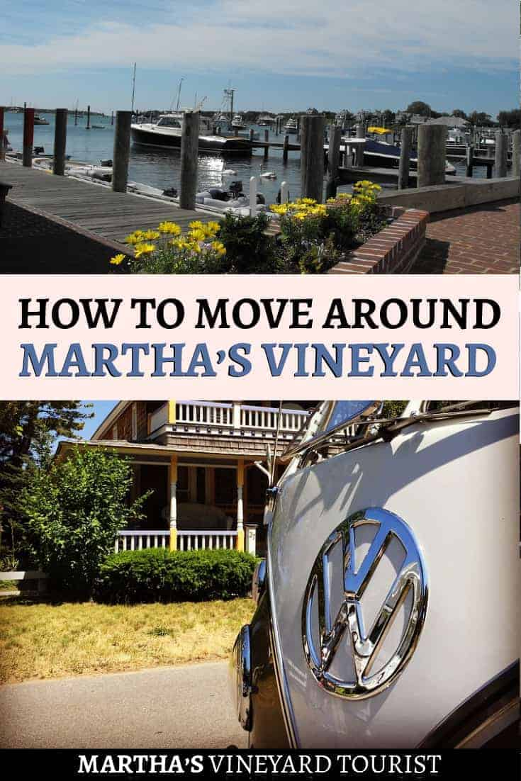 How to move around martha's vineyard
