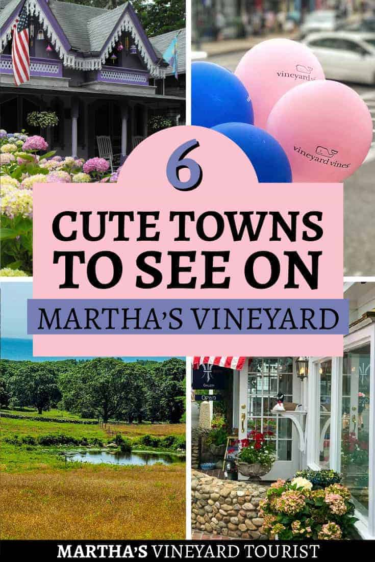 6 Cute Towns To See on Martha's Vineyard