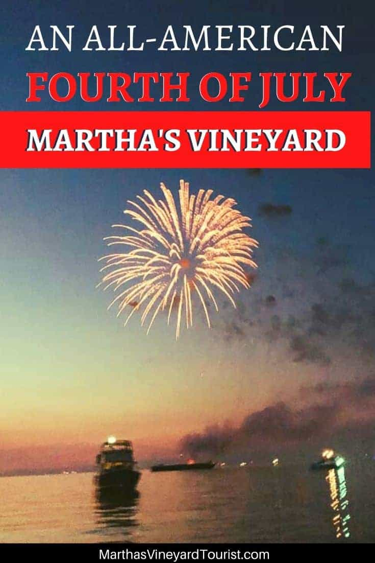 Fourth of July fireworks on Edgartown harbor with the words: An All-American fourth of July Martha's Vineyard