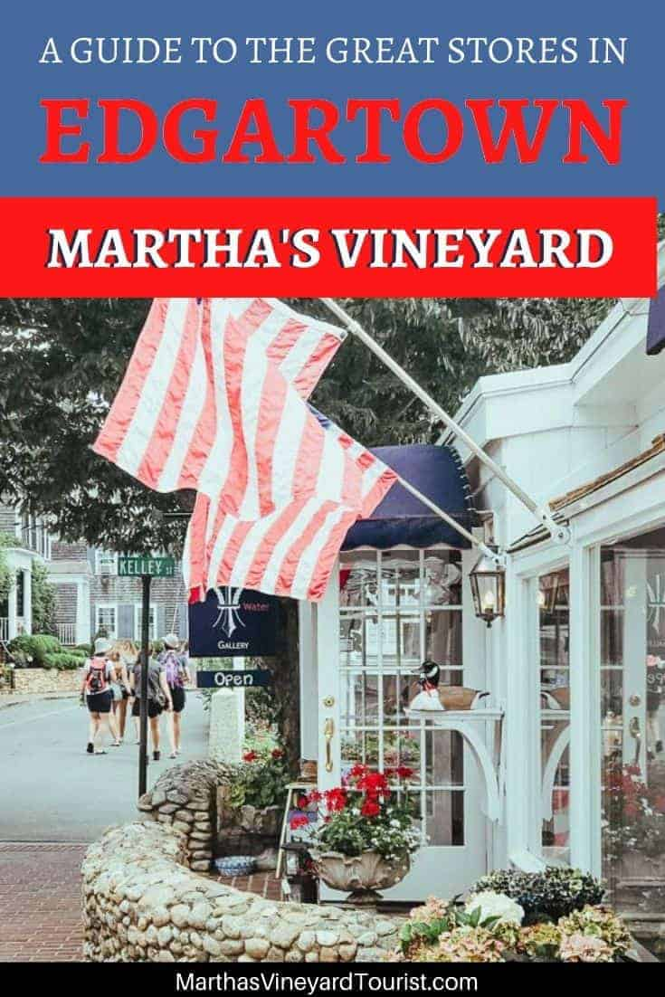 American flag on a store on Main Street Edgartown with the words: A guide to the great stores in Edgartown Martha's Vineyard