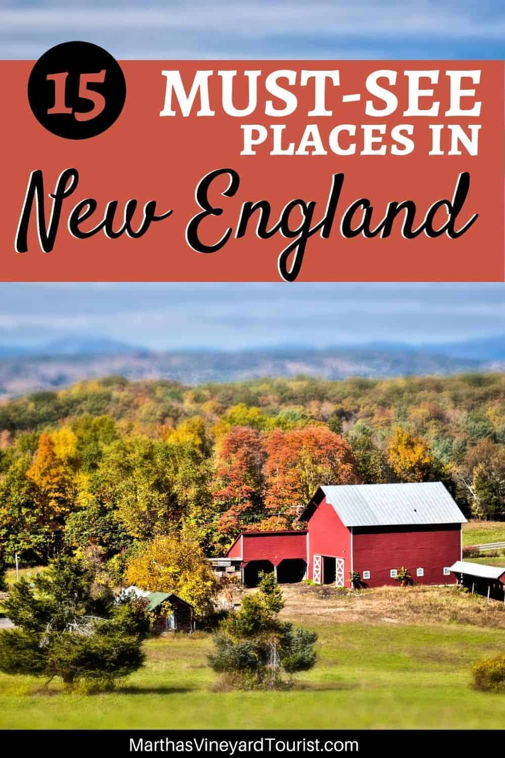 """Instagram post with a photo of a red barn in new england in fall with the text: """"15 must see places in New England'"""